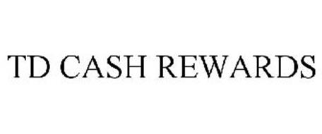 TD CASH REWARDS