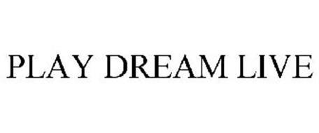 PLAY DREAM LIVE