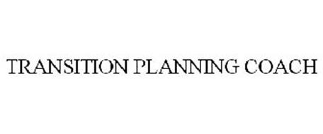 TRANSITION PLANNING COACH