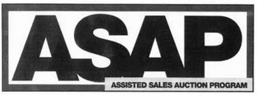 ASAP ASSISTED SALES AUCTION PROGRAM