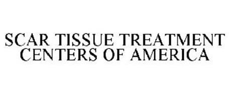 SCAR TISSUE TREATMENT CENTERS OF AMERICA