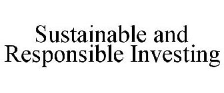 SUSTAINABLE AND RESPONSIBLE INVESTING