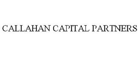 CALLAHAN CAPITAL PARTNERS
