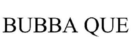 BUBBA QUE