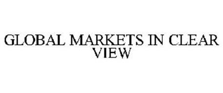 GLOBAL MARKETS IN CLEAR VIEW