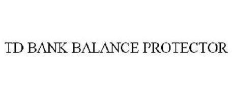 TD BANK BALANCE PROTECTOR