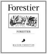 FORESTIER FORESTIER MAISON FORESTIER