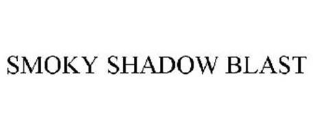 SMOKY SHADOW BLAST
