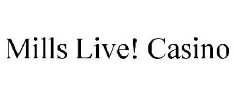 MILLS LIVE! CASINO