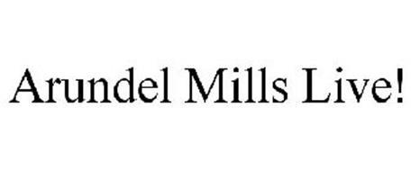 ARUNDEL MILLS LIVE!