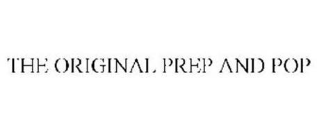 THE ORIGINAL PREP AND POP