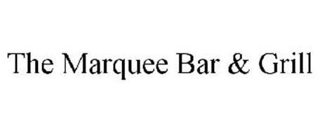 THE MARQUEE BAR & GRILL
