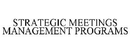 STRATEGIC MEETINGS MANAGEMENT PROGRAMS