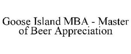 GOOSE ISLAND MBA - MASTER OF BEER APPRECIATION