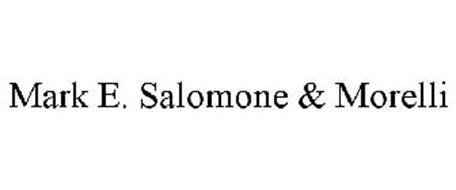 MARK E. SALOMONE & MORELLI