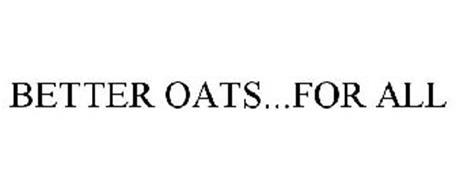BETTER OATS...FOR ALL