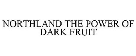 NORTHLAND THE POWER OF DARK FRUIT