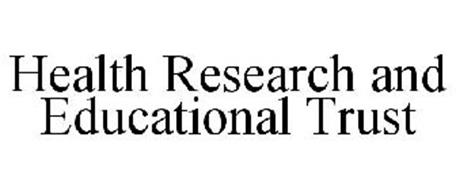 HEALTH RESEARCH AND EDUCATIONAL TRUST