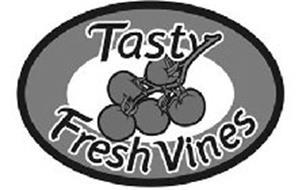 TASTY FRESH VINES