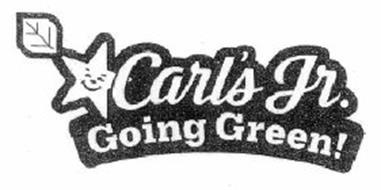 CARL'S JR. GOING GREEN!