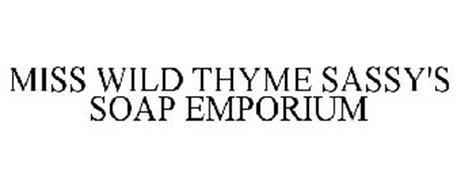 MISS WILD THYME SASSY'S SOAP EMPORIUM