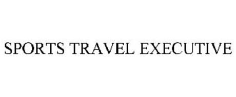 SPORTS TRAVEL EXECUTIVE