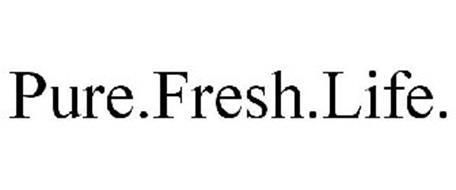 PURE.FRESH.LIFE.