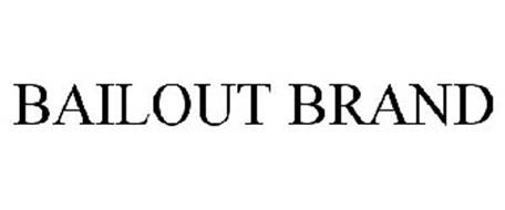 BAILOUT BRAND