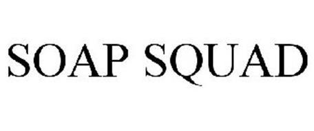 SOAP SQUAD