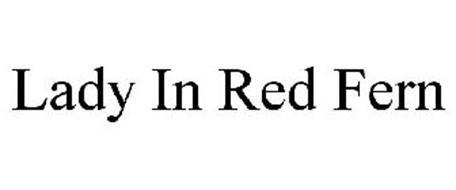LADY IN RED FERN