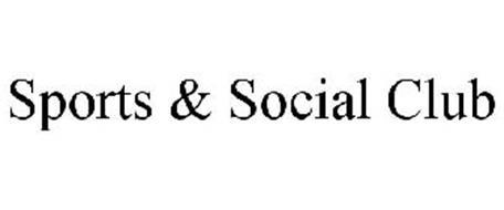 SPORTS & SOCIAL CLUB
