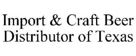 IMPORT & CRAFT BEER DISTRIBUTOR OF TEXAS