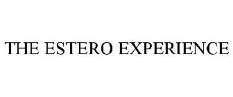 THE ESTERO EXPERIENCE