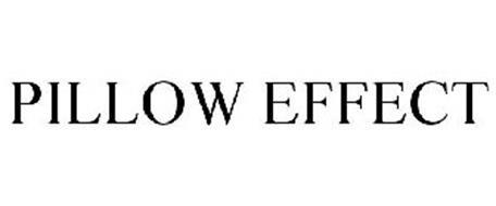 PILLOW EFFECT