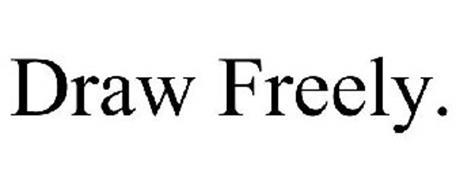 DRAW FREELY.