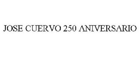 JOSE CUERVO 250 ANIVERSARIO