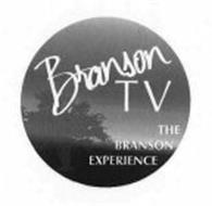 BRANSON TV THE BRANSON EXPERIENCE