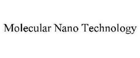 MOLECULAR NANO TECHNOLOGY