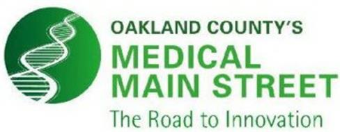 OAKLAND COUNTY'S MEDICAL MAIN STREET THE ROAD TO INNOVATION