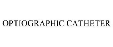 OPTIOGRAPHIC CATHETER
