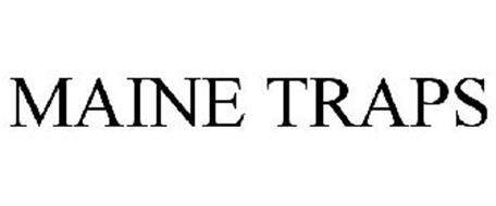 MAINE TRAPS