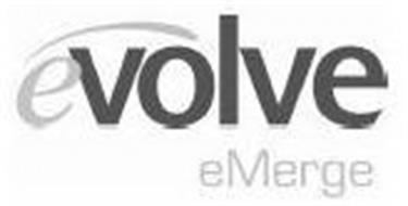 EVOLVE EMERGE