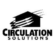 CIRCULATION SOLUTIONS