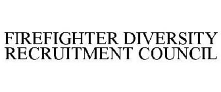 FIREFIGHTER DIVERSITY RECRUITMENT COUNCIL
