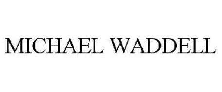 MICHAEL WADDELL