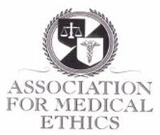 ASSOCIATION FOR MEDICAL ETHICS