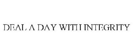 DEAL A DAY WITH INTEGRITY