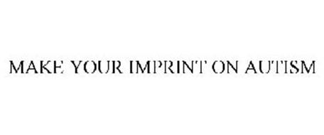 MAKE YOUR IMPRINT ON AUTISM