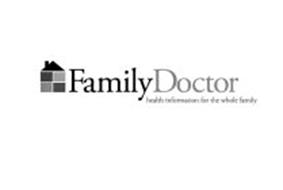 FAMILY DOCTOR HEALTH INFORMATION FOR THE WHOLE FAMILY