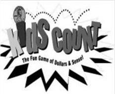 KIDS COUNT THE FUN GAME OF DOLLARS & SENSE!